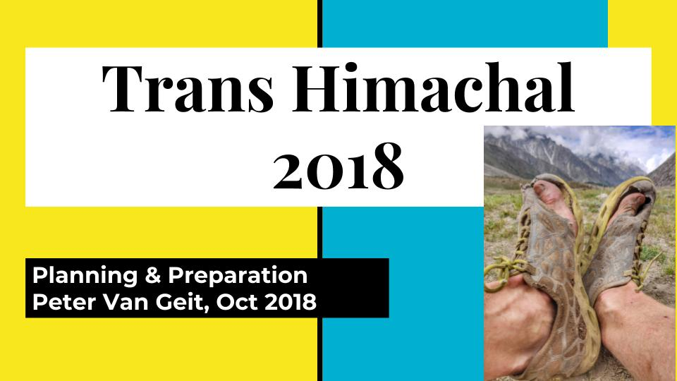 Trans Himachal 2018 Planning & Preparation